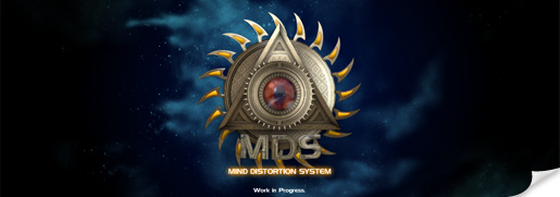 MDS Mind Distortion System